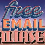 Free Email Aliases And Forwarding With 1 Mail Account