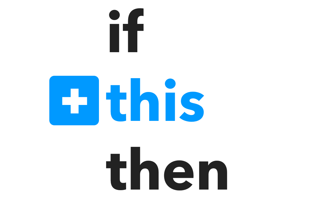IFTTT new changes - how to create recipes